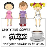 100+ Funny Teacher Quotes Page 6 #mayYourCoffeeBeStrongQuote