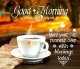 2183 Best GOOD MORNING BLESSINGS images in 2019 | Morning ... #sweetMorningCoffeeQuote