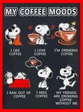 Snoopy: My Coffee Moods | Coffee quotes, Coffee drinks, Coffee humor #meWithoutCoffeeQuote