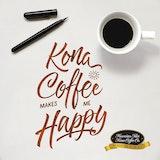 Kona Coffee Makes Me Happy - Kona Coffee Memes, Lettering ... #meWithoutCoffeeQuote