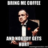 LOL ;o) | The godfather, Coffee, Coffee quotes #meWithoutCoffeeQuote