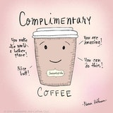 complimentary coffee in 2019 | Coffee quotes, Coffee drinks, Coffee #sweatpantsCoffeeQuotes