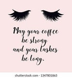 make-up glamour Images, Stock Photos & Vectors | Shutterstock #mayYourCoffeeBeStrongQuote