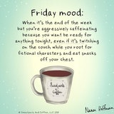 "Sweatpants & Coffee on Twitter: ""Friday mood. #coffee #coffeetime ... #sweatpantsCoffeeQuotes"