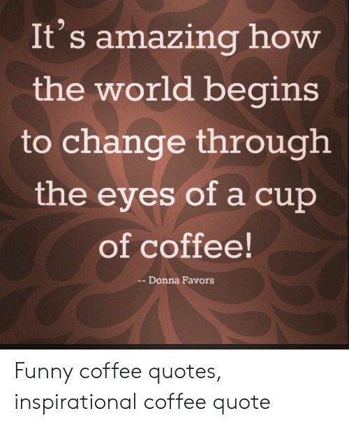 🐣 25+ Best Memes About Funny Coffee Quotes | Funny Coffee Quotes ... #sweatpantsCoffeeQuotes