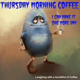New Coffee Meme Thursday Memes | Funny Memes, Quotes Memes ... #sweatpantsCoffeeQuotes