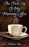 null - Amazing -the first sip of my morning coffee quote