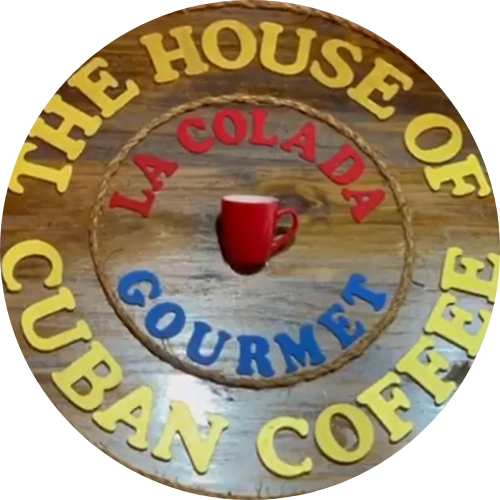 "La Colada Gourmet ""THE HOUSE OF CUBAN COFFEE"""