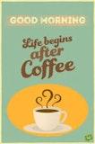 Great mornings begin after coffee meme