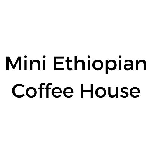 Mini Ethiopia Coffee House
