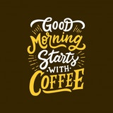 The best mornings start with coffee image quote