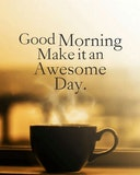 null - Good morning. Make it an awesome day image