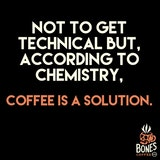 Funny not to get technical but coffee is a solution coffee image