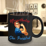 Amazon.com: Nevertheless She Persisted Political Quote Gray Script ... #blackCoffee