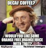 Top 30 Funny Coffee Memes – Skinny Ninja Mom #decafCoffee