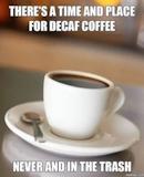 Just Say No! | Caffeine Humor | Coffee humor, Decaf coffee, Coffee ... #decafCoffee