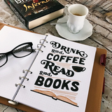 Book Quote - #bookQuote Read books. Drink Coffee.