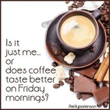 Friday Coffee quotes coffee friday tgif days of the week friday ... #funnyCoffeeShop