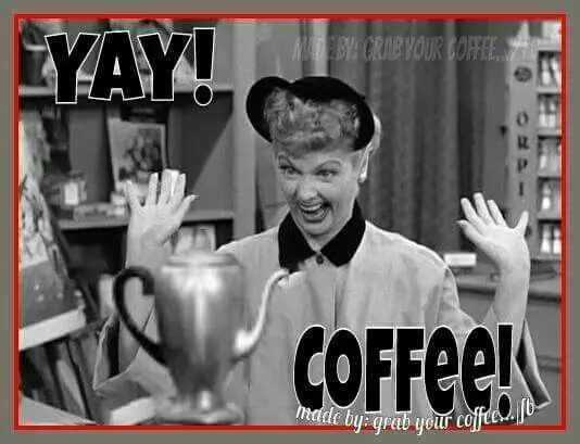 Love this coffee quote with Lucy!   funny stuff   Coffee meme ... #funnyCoffee