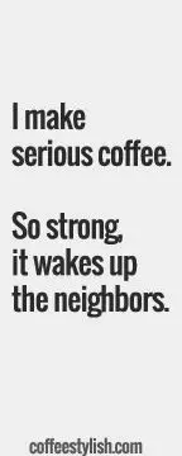 255 Best Funny Coffee Quotes images in 2015   Coffee is life ... #funnyCoffee