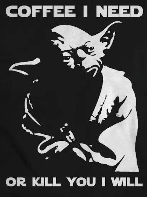 Yoda Coffee (Meme) #CoffeeMemes | Star wars | Funny pictures ... #funnyCoffee