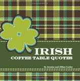 Pin by Three Sisters on Coffee Table Quotes Books   Coffee table ... #irishCoffee