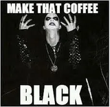 COFFEE!!!! Funny.   Dark Side   Metal meme, Black coffee, Black metal #darkCoffee