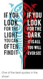 If YOU IF LOOK LO0 FOR THE LIGHT DARK YOUCAN OFTEN FIND IT EERSTE ... #darkCoffee