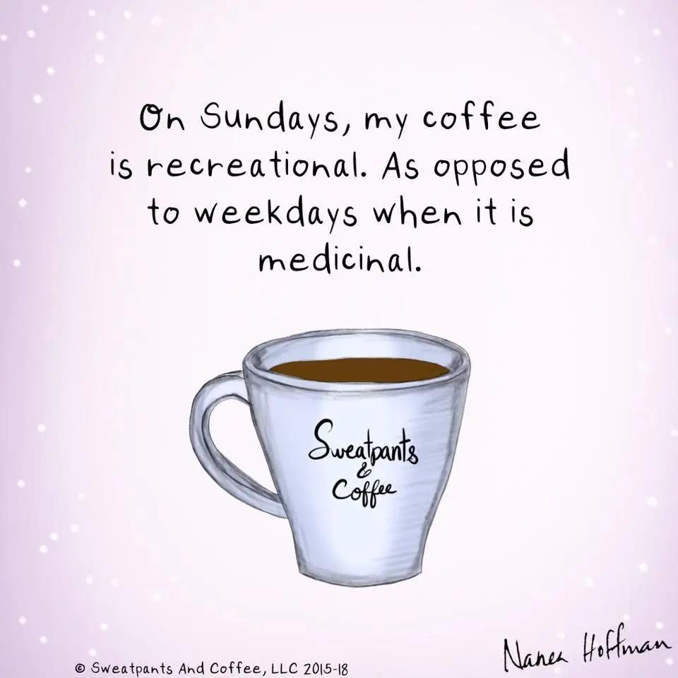 Pin by Georgia Garman on Coffee | Coffee, Coffee quotes, Sunday coffee #coffeeBreak