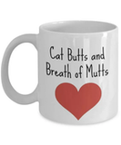 Cat Butts and Breath of Mutts Coffee Mug cat mom by FredlyDesigns ... #coffeeBreath