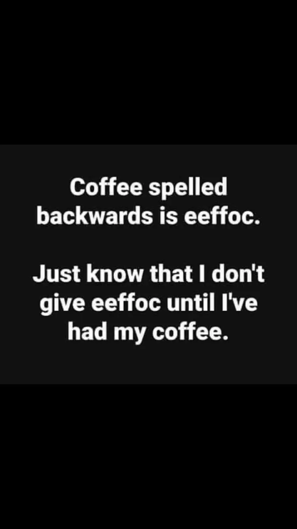 Yep 😂i had such a great laugh....oh thank you for that ... #sarcasticCoffee