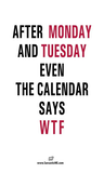After Monday And Tuesday WTF Funny Office Coffee Mug   So true ... #sarcasticCoffee