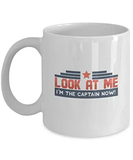 "Amazon.com: Candid Awe - Gifts For Meme Fanatics: ""Look At Me I'm ... #coffeeNow"