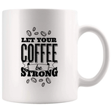 Amazon.com: Let Coffee Be Strong Funny Mugs - Joke Coffee Mug Gag ... #strongCoffee