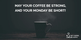 Awesome & Funny Coffee Quotes Images Ready to Be Shared #strongCoffee
