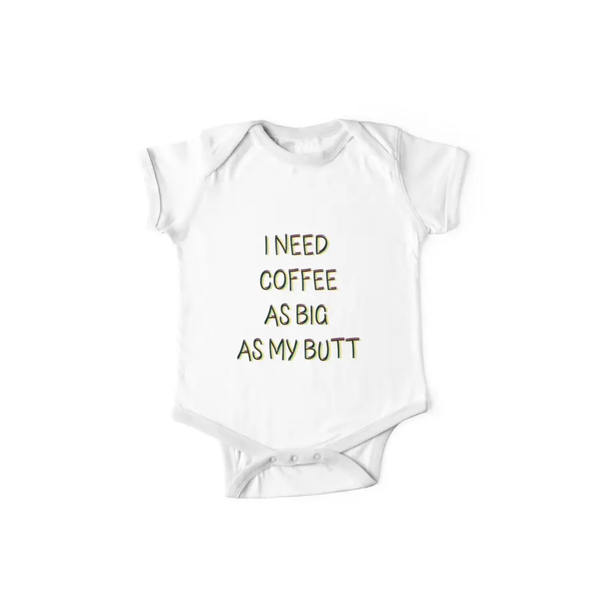 I need coffee as big as my butt, funny coffee lover quote, humor ... #coffeeLovers