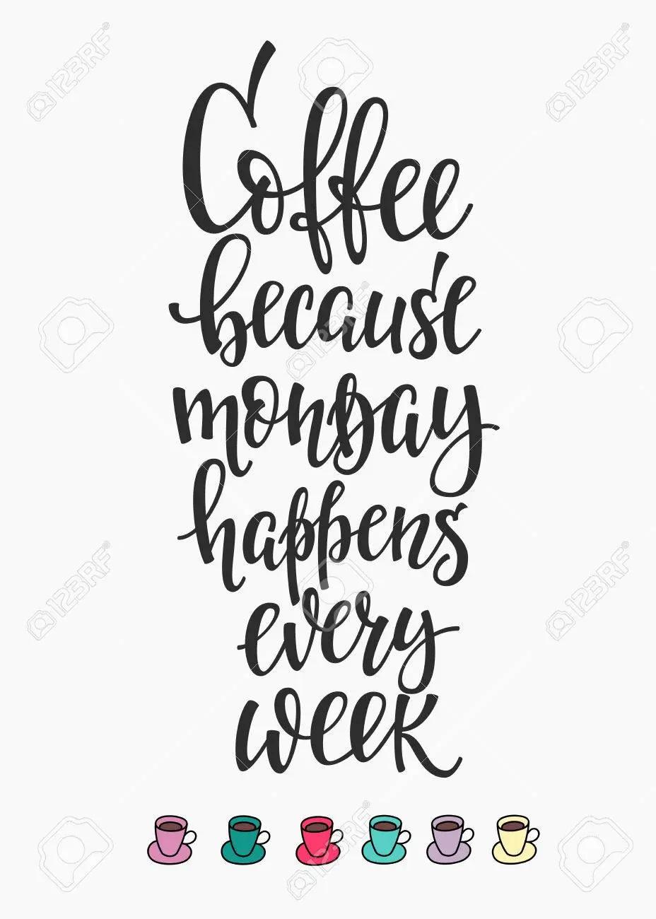 Monday happens every week #mondayCoffee