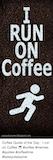 Coffee Time - Coffee Sassyclassymeblogspotcom Coffee Quote of the Day I Run on ... #coffeeTime