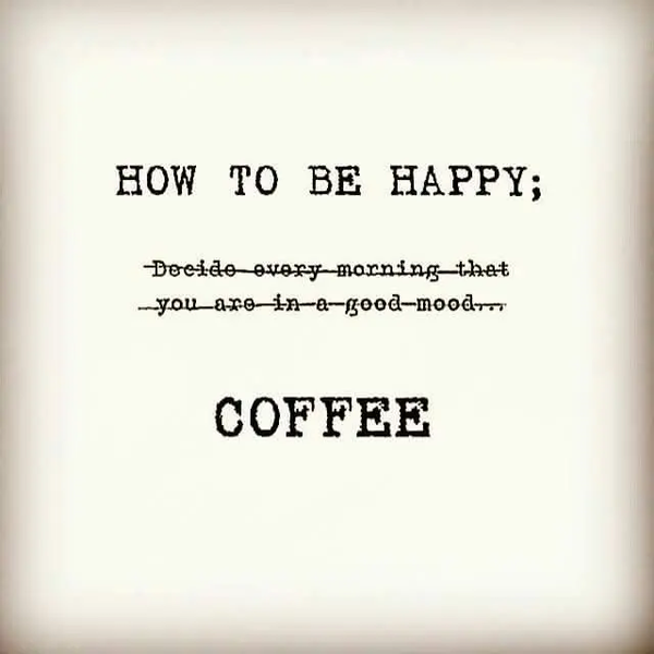 How To be Happy    Coffee   Coffee in 2019   Happy coffee, Coffee ... #happyCoffee