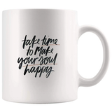 Amazon.com: Take Time Make Soul Happy Funny Mugs - Joke Coffee Mug ... #coffeeTime