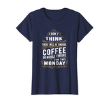 Amazon.com: Coffee Lover Monday Haters funny meme quote T-Shirt ... #coffeeLovers
