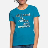Shop Coffee Meme Quotes T-Shirts online | Spreadshirt #coffeeAddict