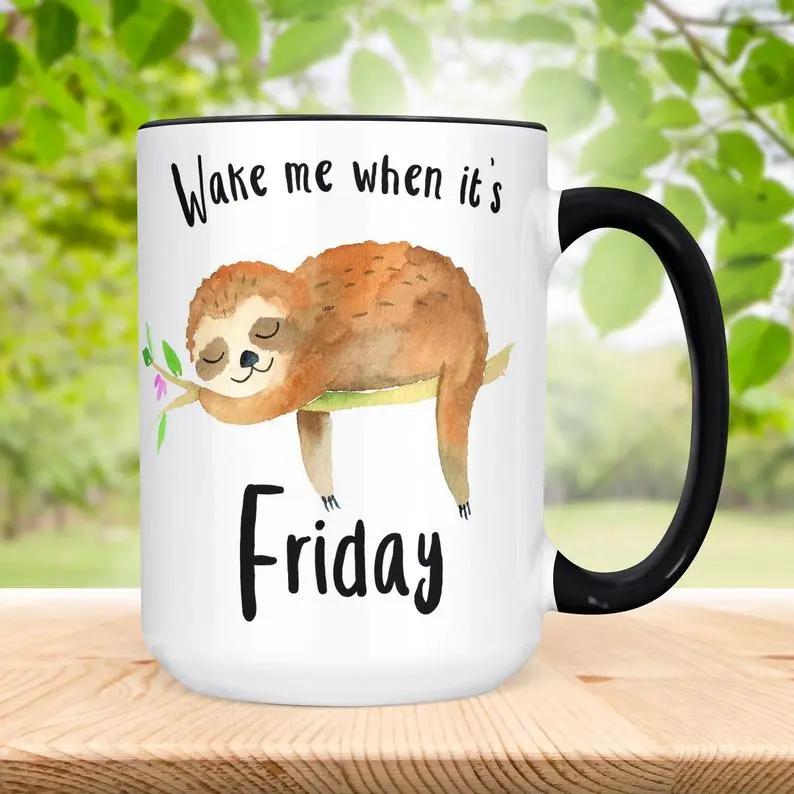 Funny Sloth Coffee Mug Wake Me When It S Friday Coffee Etsy Coffeefriday Coffee Meme Quote Pinkmoon Coffee