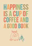 Book Quote - #bookQuote Happiness is a cup of coffee and a good book.