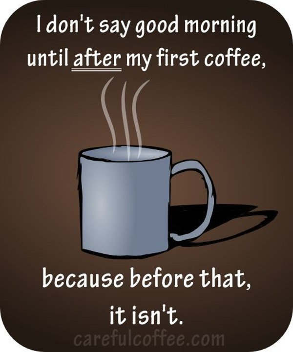88 Funny Good Morning Coffee memes that are hilarious! #sweatpantsCoffeeQuotes