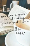 Book Quote - #bookQuote happiness = book + coffee