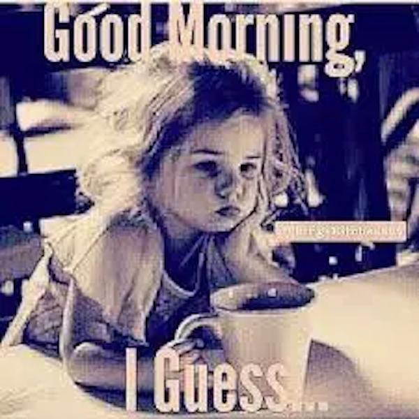 Sweet Good Morning Meme Images | Morning | Morning memes, Funny ... #goodMorningCoffee
