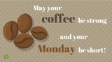 So Good to Me?... | Monday Quotes and Memes #mayYourCoffeeBeStrongQuote