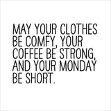 Funny Monday Quotes – Fit for Fun #mayYourCoffeeBeStrongQuote