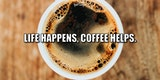 25 Coffee Quotes To Use For Your Instagram Caption When You Need ... #mayYourCoffeeBeStrongQuote